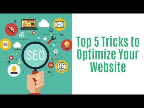 Top 5 Tricks to Optimize Your Website