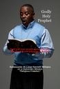 Godly Holy Prophet