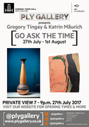 'Go Ask The Time' exhibition by Katrin Maurich and Gregory Tingay