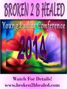 Broken 2 B Healed 2014