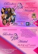 Broken 2 B Healed 2015 Fresno Ca