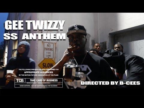 Gee Twizzy | SS Anthem