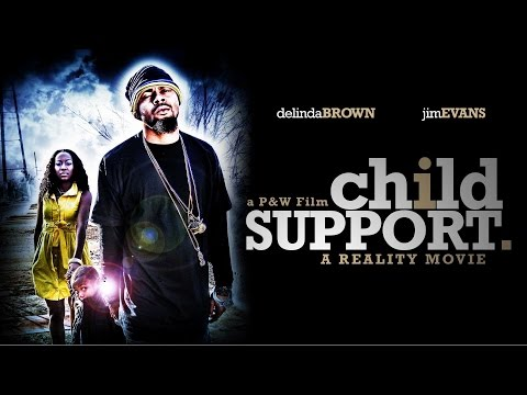 CHILD SUPPORT THE MOVIE