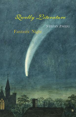 qwelly | literature | novel | stefan zweig fantastic night | group | შტეფან ცვაიგი | ლიტერატურა | ფანტასტიკური ღამე | შტეფან ცვაიგი ფანტასტიკური ღამე