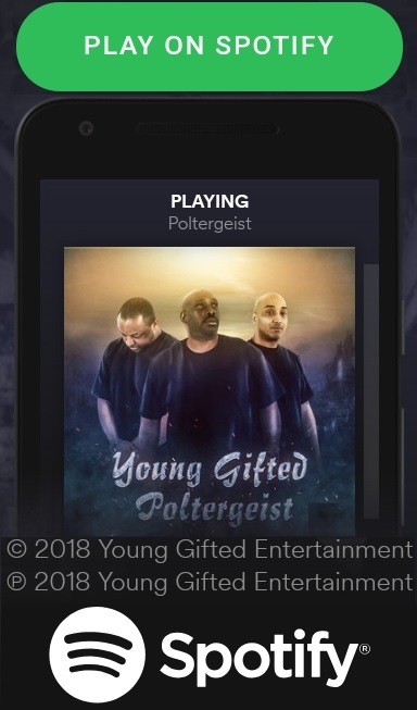 Spotify_Poltergeist By Young Gifted1