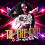 Til The End  by Jo The SunChild