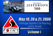 2006 Jefferson 500 @ Summit Point - Vol. I