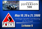 2006 Jefferson 500 @ Summit Point - Vol. V
