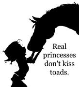 real princesses don't kiss toads
