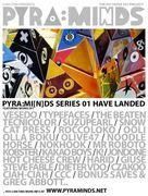 PYRA:MI[N]DS Series 01
