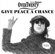 Give peace A Chance JohnJPGklein