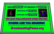 Singers for Peace Needed for Collaboration!!