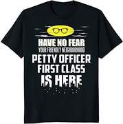Petty Officer First Class saying Tee shirt