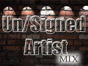 Un/Signed Artist Mix Internet Radio & Artist Development