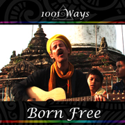 Song Born Free by 1001 Ways