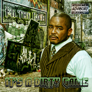 ALBUM COVER - ITS A DIRTY GAME - by Filthy Rich