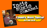 """""""Indie Music Channel Country Music Special"""""""