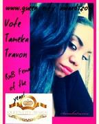 Vote Tameka Travon RnB Female!