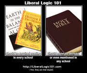 Liberal Logic 101 Required reading v the Bible