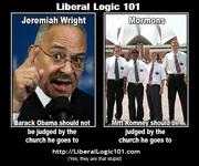 Liberal Logic 101 Jeremiah Wright v Mormons