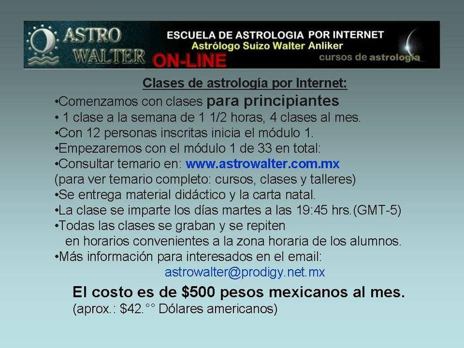 astrowalter on-line WALTER ANLIKER ESCUELA DE ASTROLOGIA