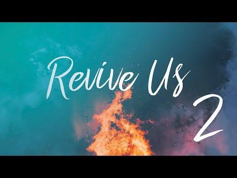 Revive Us Part 2
