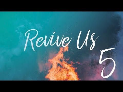 Revive Us Part 5