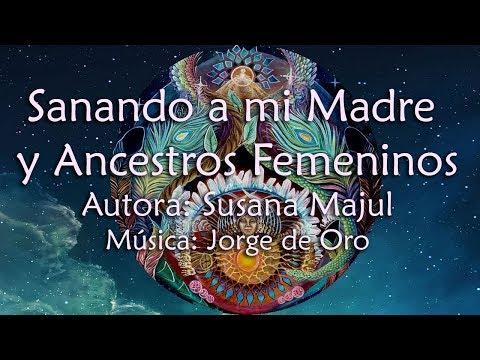 Sanando a mi Madre y Ancestros Femeninos