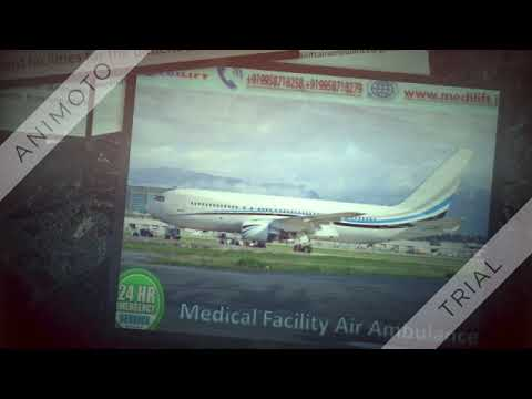 Hire Classy Air Ambulance Service in Siliguri by Medilift