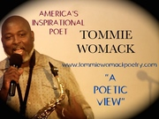 """Tommie Womack """" America's Inspirational Poet"""""""