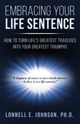 Lonnell Johnson Embracing Your Life Sentence ebook Cover