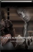 LIBRO CON EL ALMA DESNUDA