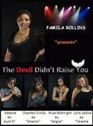 9-10-11 and 9-24-11 Devil Didnt Raise You Play 1