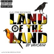 Land Of The Land by Va$Ca$H