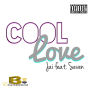 Cool Love by Jai feat. Seven (Clean)
