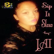 Sip It Slow by Jai (Clean)
