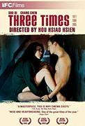 Zui hao de shi guang (2005) Three Times