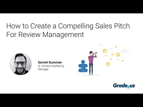 How To Create a Compelling Sales Pitch For Review Management