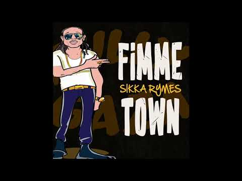 Sikka Rymes - Fimme Town | Official Audio |