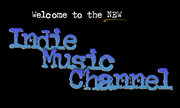 Welcome to the NEW Indie Music Channel