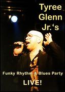 Tyree Glenn Jr. Funky Rhythm & Blues Party
