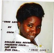 RELEASED CDBABY/COCO/TUNES  TRUE LOVE BY COCO