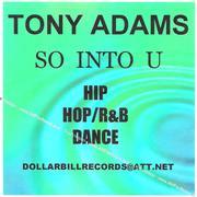 SO  INTO  U  BY  TONY  ADAMS