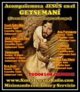 """Jueves de Getsemaní... """"Sean fuertes para vencer al enemigo…"""""""