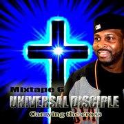 Carrying the cross - Mixtape 6