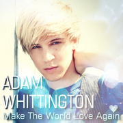 """My newest single release """"Make The World Love Again."""""""