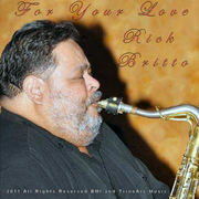 "Now Available on iTunes! Rick Britto's ""For Your Love"""
