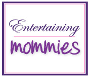 Entertaining Mommies