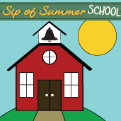 Sip of Summer School