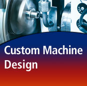 Custom Machine Design